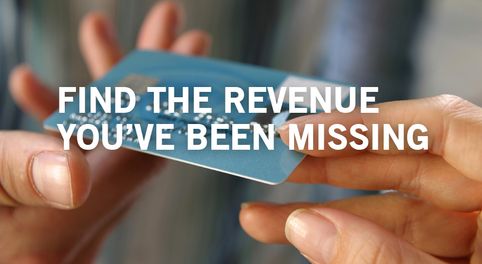 Find the Revenue You've Been Missing